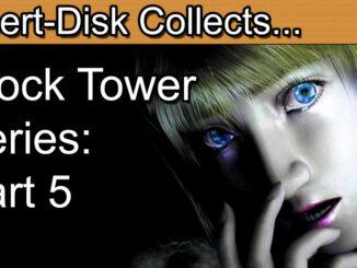 Clock Tower Series Retrospective Part 5: Clock Tower 3