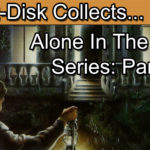 Alone In The Dark Series Retrospective Part 1: Alone In The Dark
