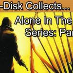 Alone In The Dark Series Retrospective Part 4: Alone In The Dark The New Nightmare
