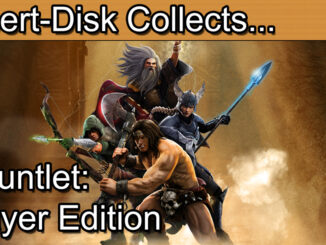 Gauntlet Series Retrospective Part 9: Gauntlet Slayer Edition